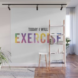 New Year's Resolution Poster - TODAY I WILL EXERCISE Wall Mural