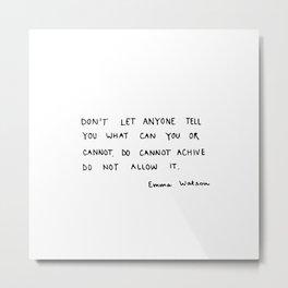 do not allow it Metal Print