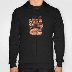 Invasion of the Pizza Snatchers Hoody