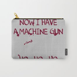 Die hard: Now I have a machine gun Ho-Ho-Ho Carry-All Pouch