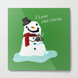 Snowman who Loves Hot Cocoa Metal Print