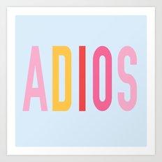 Adios Art Print