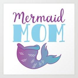 "Unique Mermaid Shirt For Mermaid Mother Lovers Saying ""Mermaid Mom"" T-shirt Design Wheel Ocean Swim Art Print"