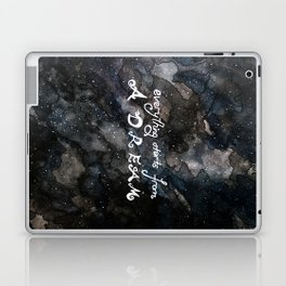 everything starts from a dream Laptop & iPad Skin
