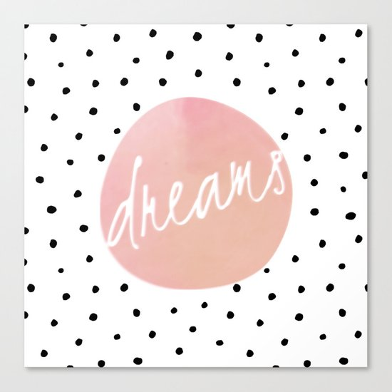 Dreams- Polkadots and Typography on pink background #Society6 Canvas Print