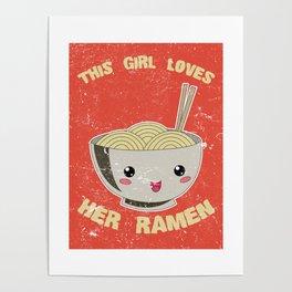 This Girl Loves Her Ramen Japanese Noodles Lover Vintage Retro Poster