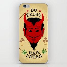 Do Drugs, Hail Satan iPhone Skin