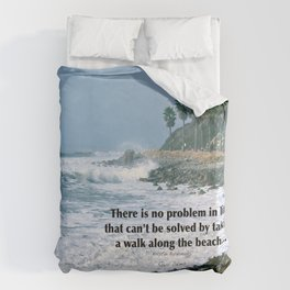 there is no problem in life that can't be solved by taking a walk along the beach... Duvet Cover
