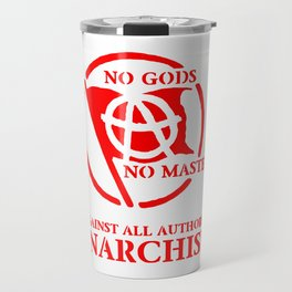 Anarchism: Against All Authority in Red Travel Mug