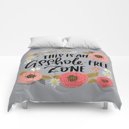 Pretty Swe*ry: This is an Asshole-free Zone Comforters