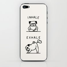 Inhale Exhale Pug iPhone & iPod Skin