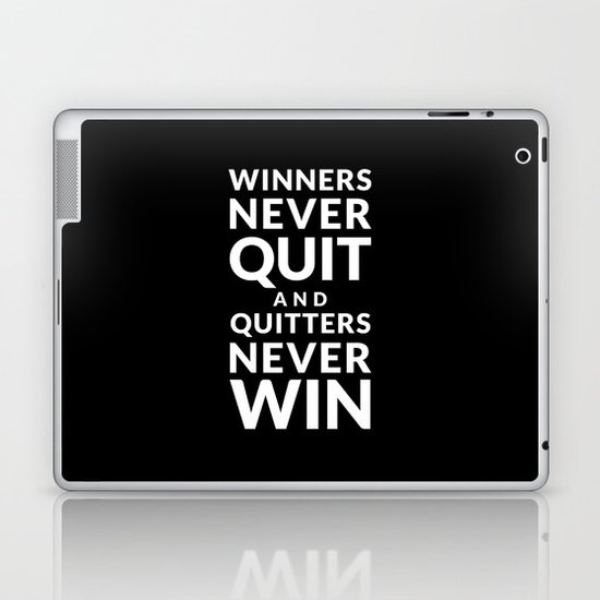 Winners Never Quit - Vince Lombardi quote Laptop & iPad Skin