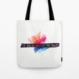 I am child of God. Flower Tote Bag