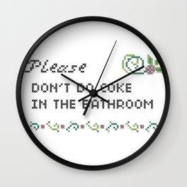 Please don't do coke in the bathroom Wall Clock