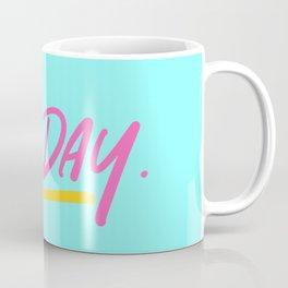 new day Coffee Mug