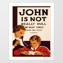 Vintage poster - Have Your Eyes Examined Art Print