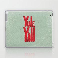 Yule Y'all Laptop & iPad Skin