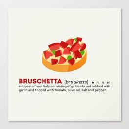 Bruschetta Canvas Print