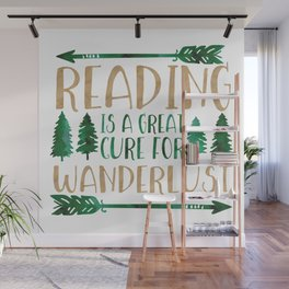 Reading is a Great Cure for Wanderlust (Green/Brown) Wall Mural