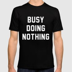 Busy Doing Nothing MEDIUM Black Mens Fitted Tee