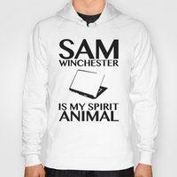 sam winchester Hoodies featuring Sam Winchester is my spirit animal by ElectricShotgun