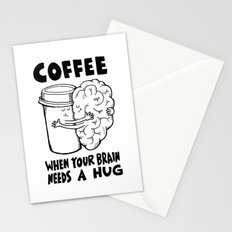 Coffee: When Your Brain Needs a Hug Stationery Cards