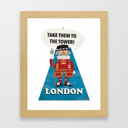Take them to the tower! Framed Art Print