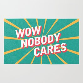 Nobody Cares Rug
