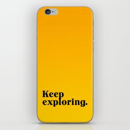 Keep Exploring iPhone Skin