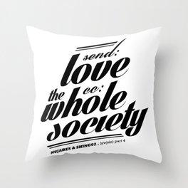 SEND LOVE Throw Pillow