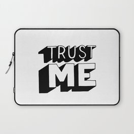 Trust me Laptop Sleeve