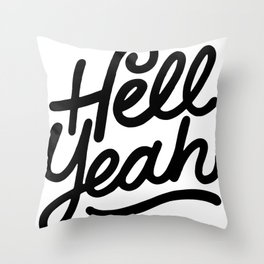 hell yeah X typography Throw Pillow