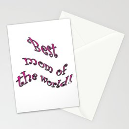 best mom of the world Stationery Cards