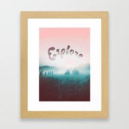 Explore the Wild. Wanderlust Framed Art Print