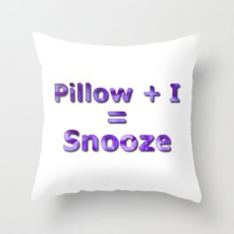Pillow Plus I Equals Snooze Throw Pillow