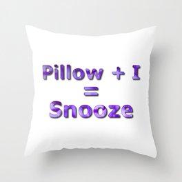 Pillow Plus I Equals Snooze Throw Pillow