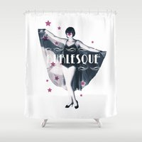 burlesque Shower Curtains featuring BURLESQUE by TOO MANY GRAPHIX