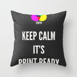 Print Ready Dark Throw Pillow