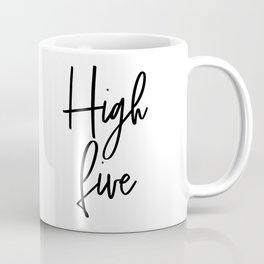 High Five, Inspirational Art, Printable Art, Scandinavian Print, Motivationa Art Coffee Mug