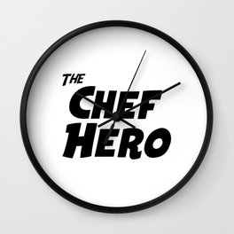 The Chef Hero Wall Clock