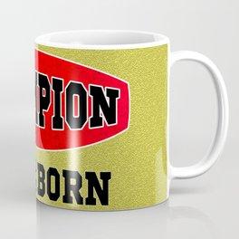 CHAMPION - Since I was born Coffee Mug