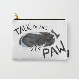 Talk to the paw Carry-All Pouch