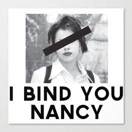I Bind You Canvas Print