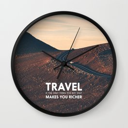 Travel makes you richer Wall Clock