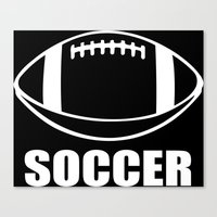 soccer Canvas Prints featuring Soccer by jekonu