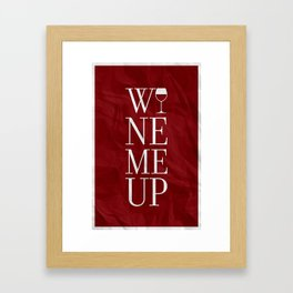 Wine Me Framed Art Print