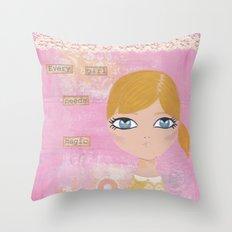 Every girl needs magic Throw Pillow