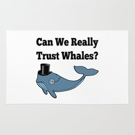 Can We Really Trust Whales? Rug