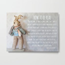 How to be Real (White) Metal Print