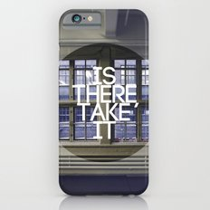 Is There, Take It Slim Case iPhone 6s